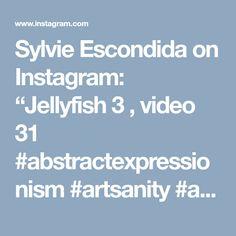 "Sylvie Escondida on Instagram: ""Jellyfish 3 , video 31 #abstractexpressionism #artsanity #acrylicpaint #acrylicpainting #wordofartist #fluidpainting #expressionism…"""