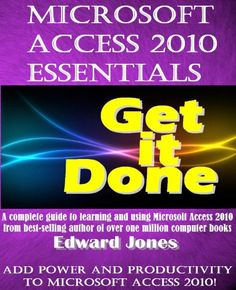 microsoft access 2010 Computer Books, Computer Tips, Edwards Jones, Microsoft Office, Microsoft Word, Writing Jobs, Technology Gadgets, Getting Things Done, Software