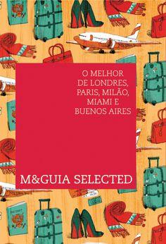 M & Guia Selected – O Melhor de Londres, Paris, Milão, Miami e Buenos Aires | Edição esgotada