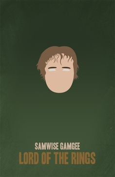 LOTR Lord of the Rings  Samwise  Minimalist Poster by BCCreate, $10.00