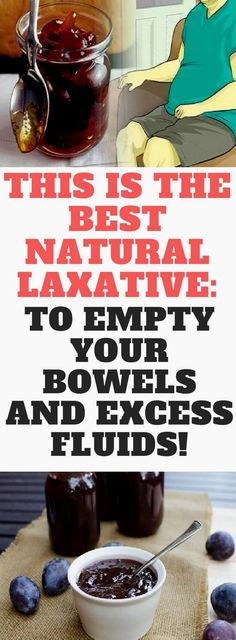 This Is The Best Natural Laxative: To Empty Your Bowels And Excess Fluids!  Fantastic