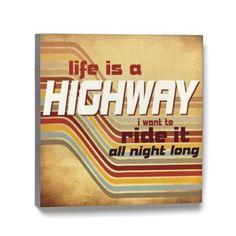 Lyricology Life is a Highway Wall Art - 12sq. - Wall Décor Music Lyrics 101987LYR by Abby Press, http://www.amazon.com/dp/B00BCW0CZ8/ref=cm_sw_r_pi_dp_D4jgsb0Y7F0T9