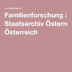 Familienforschung : Staatsarchiv Österreich