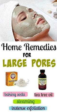 Homemade Remedies for large pores