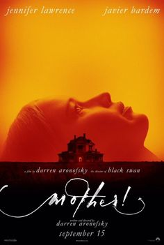 New Mother original movie poster. A film by Darren Aronofsky the director of Black Swan. Featuring Jennifer Lawrence and Javier Bardem. Horror Movie Posters, Cinema Posters, Movie Poster Art, New Poster, Horror Movies, Horror Film, Jennifer Lawrence, Scary Movies, Good Movies