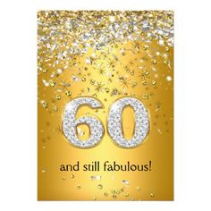 Fabulous 60 Gold Silver Streamers 60th Birthday Invitations Greetings Qoutes