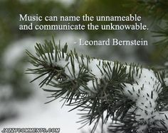 Music can name the unnameable and communicate the unknowable