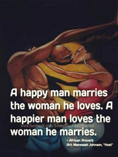 Cultural Proverbs, Regional Proverbs, African Marriage, Proverb African, Marriage Proverb, African Sayings, African Wisdom, Happy Marriages, Quotes Proverbs