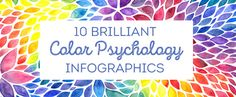 10 Brilliant Color Psychology Infographics