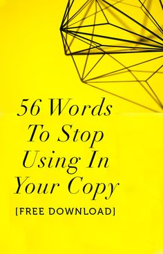 Creative businesses! Don't use these 56 words if you want to make sales.  http://56words.pages.ontraport.net/