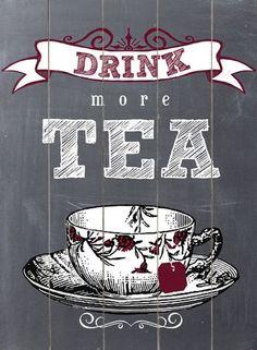 Drink More Tea Wall Decor (scheduled via http://www.tailwindapp.com?utm_source=pinterest&utm_medium=twpin&utm_content=post25891346&utm_campaign=scheduler_attribution)
