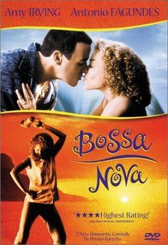 Bossa Nova.  Cute foreign movie.