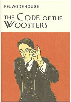 The Code of the Woosters, PG Wodehouse