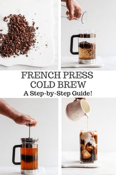 Cold Brew Coffee in a French Press - make cold brew at home in your French press (SO EASY!) Learn how to make Cold Brew in your French Press! Cold Brew Coffee Recipe, Making Cold Brew Coffee, Coffee Drink Recipes, Tea Recipes, Whole 30 Recipes, Dairy Free Recipes, Brewing Recipes, Paleo Recipes, Recipies