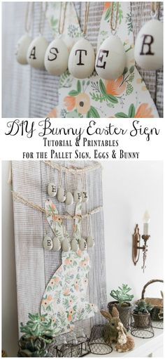 DIY Bunny Easter Sign - Tutorial & Printables for the pallet sign, Easter eggs & bunny - So Much Better With Age