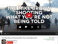 http://youtu.be/9_icVWKO4_o. The Mike Brown Shooting What You Are Not Being Told   ( Link in comments)