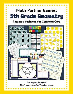 5th Grade Geometry Games: math partner games designed for Common Core.  Includes: x- and y-axis on a coordinate system; graphing points in the first quadrant; interpret coordinate points in real world problems; classify 2D shapes into a category and subcategories (hierarchy) based on their attributes; and more.