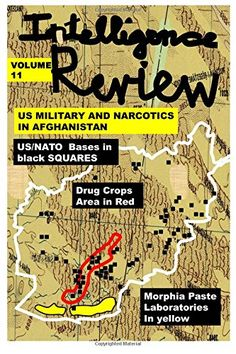 Intelligence Review-Volume 11-Narcotics War in Afghanistan by Agha Humayun Amin http://www.amazon.com/dp/1516869753/ref=cm_sw_r_pi_dp_i5C6vb05MVA23