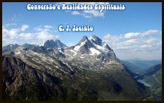 Pr C. J. Jacinto: Conversão e Realidades Espirituais