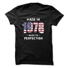Made In 1978 Perfection T-Shirts, Hoodies. ADD TO CART ==► https://www.sunfrog.com/Birth-Years/Made-In-1978--Perfection.html?id=41382