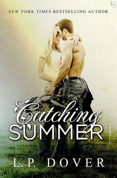 """Catching summer"" by L. P. Dover"