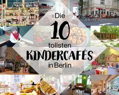 Kindercafés Berlin: die 10 tollsten Mutter-Kind Cafés