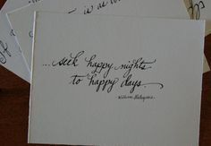 "Hand-Lettered William Shakespeare Quote from Romeo and Juliet ""Seek happy nights to happy days"" on Etsy, $5.00"