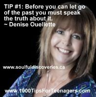 Denise Ouellette's Tip for Teenagers