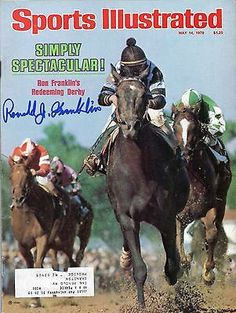 RON FRANKLIN SIGNED SI MAGAZINE -1979 SPECTACULAR BID KENTUCKY DERBY-JSA