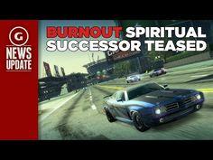 Burnout Spiritual Successor Teased - GS News Update