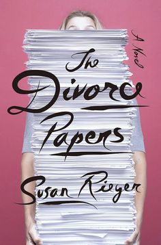 The Divorce Papers by Susan Rieger is a romantic comedy about a female lawyer handling her first divorce case — and a messy, disasterous one at that. Fans of Where'd You Go, Bernadette? will recognize the format, as it's also told through personal correspondence, office memos, emails, articles, and legal papers.