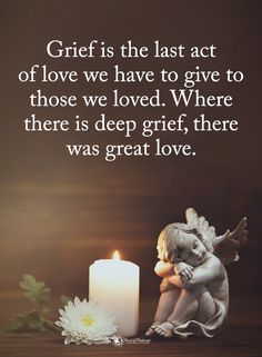 Grief is the last act of love we have to give to those we loved. Where there is deep grief, there was great love life quotes quote emotions love images grief acts of love Work Motivational Quotes, Positive Quotes, Inspirational Quotes, Loss Quotes, Wisdom Quotes, Eulogy Quotes, Condolences Quotes, Citation Souvenir, Grief Poems