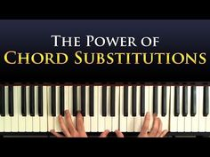 The Power of Chord Substitutions Chord Substitutions are one of the most powerful concepts in harmony, be it pop, jazz or any other. Substitutions can take a...