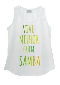 Vive melhor que samba tshirt