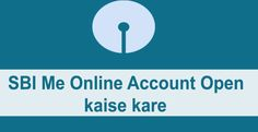 SBI Me Online Account Ke Liye Apply Kaise Kare