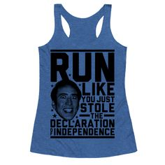 Run Like Nick Cage - When running, always give it your all. In other words, run like you just stole the declaration of independence! If you love America's national treasure, the one and only Nicholas Cage, then this shirt is for you! Perfect for nerds who love movies and going to the gym, working out, pumping iron, running, jogging, track and field, hitting the treadmill, or stealing historical artifacts!
