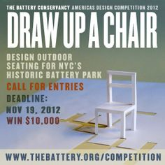 Extended Deadlines – Battery Conservancy Americas Design Competition 2012: Draw Up A Chair