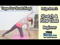 Yoga For Stretching - Stretch & Flow With Paige - YouTube