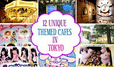 Unique Themed Cafes in Tokyo