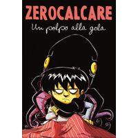 Un Polpo Alla Gola by Zerocalcare