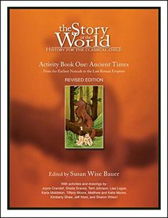 The Story of the World, Activity Book 1: Ancient Times - From the Earliest Nomad to the Last Roman Emperor  softcover  Pub Date: November 01, 2006