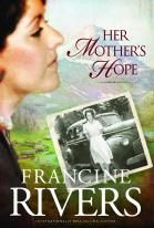 Her Mother's Hope, by Francine Rivers.  EXCELLENT book, I read this so fast.