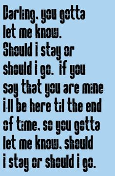 The Clash - Should I Stay or Should I Go - song lyrics, songs, music lyrics, song quotes, music quotes