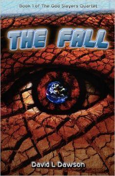 The Fall (The God Slayers Quartet Book 1) 2, David L. Dawson - Amazon.com
