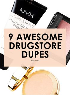 The best drugstore dupes for all your department store favorites