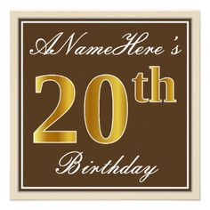 Elegant Brown Faux Gold 20th Birthday  Name Card - invitations custom unique diy personalize occasions