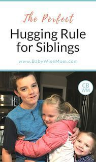 The Perfect Hugging Rule For Siblings. Rules to keep the peace among siblings with different hugging preferences. #parenting #siblings #brother #sister