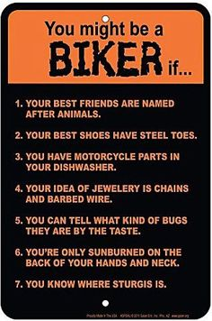 You might be a Biker if .....