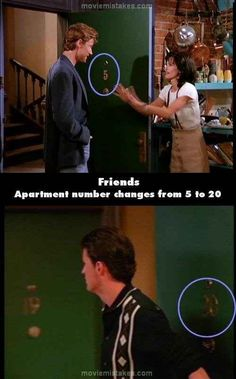 """In the first couple of episodes, Monica and Rachel's apartment number was No. 5. This was changed in later episodes to No. 20 because the producers noted that 5 corresponded to an apartment on lower floor. 