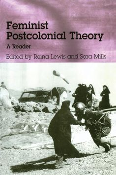 Feminist Postcolonial Theory: A Reader - Google Books